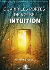 https://amelie-bruder.com/ouvrir-les-portes-de-votre-intuition/